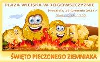 Grafika plakatu festynu - ziemniaki na ognisku z napisem: Święto Pieczonego Ziemniaka, niedziela 26 września 2021 r. start od godz. 13:00, plaża wiejska w Rogowszczyźnie