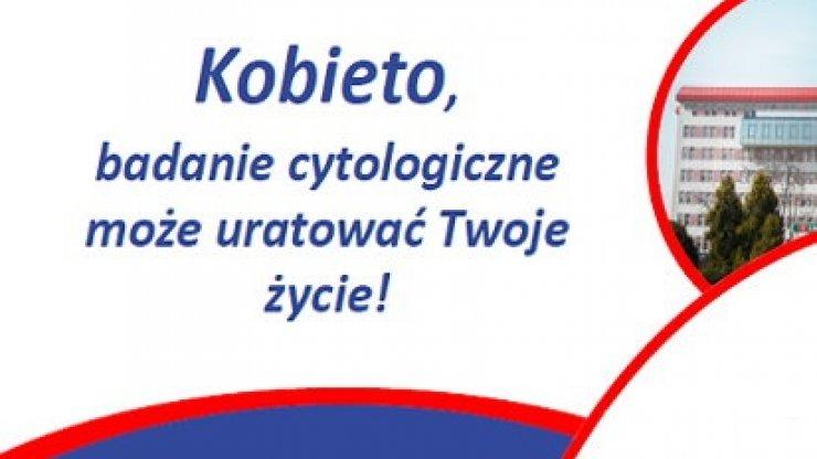 Kobieto, badanie profilaktyczne może uratować Twoje życie!