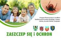 Kampania - program szczepień przeciw kleszczowemu zapaleniu mózgu KZM